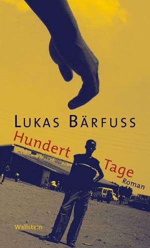 lukas_baerfuss_hundert_tage-383530271X